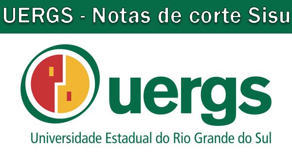 Notas de corte Sisu 2018 na UERGS