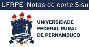 Notas de corte Sisu 2018 na UFRPE