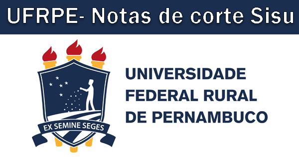 Notas de corte Sisu 2019 na UFRPE