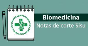 Notas de corte Sisu 2018 para Biomedicina