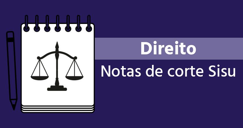 Notas de corte sisu 2018 Direito