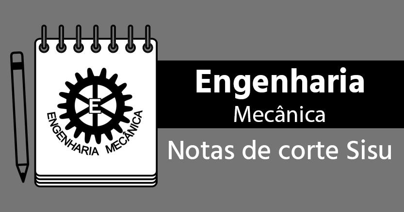 Notas de corte de Engenharia Mecânica