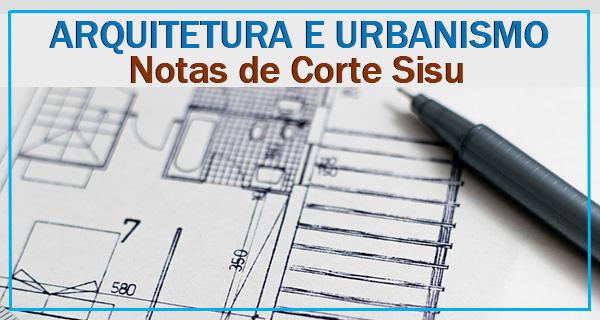 notas de corte de arquitetura e urbanismo