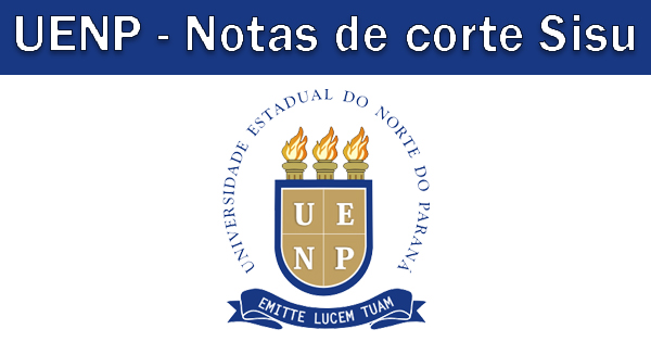 Notas de corte Sisu 2019 na UENP