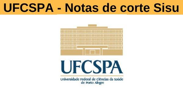 Notas de corte Sisu 2019 na UFCSPA