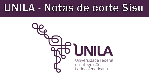Notas de corte Sisu 2019 na UNILA