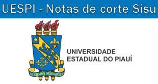Notas de corte Sisu 2018 na UESPI