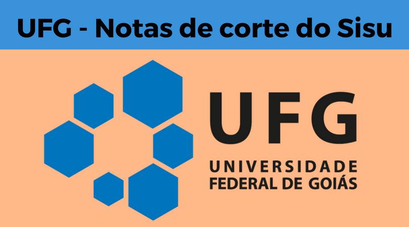 notas de corte sisu 2019 na ufg