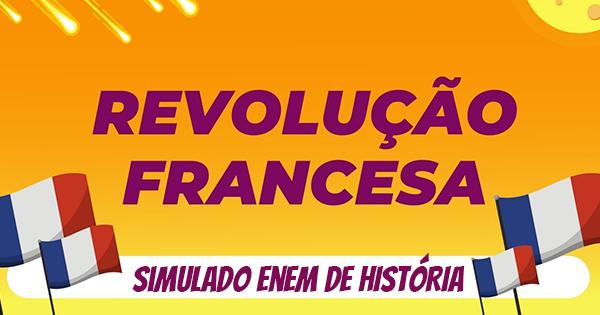 simulado de revolução francesa