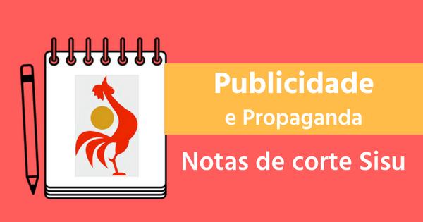 Notas de corte de Publicidade e Propaganda
