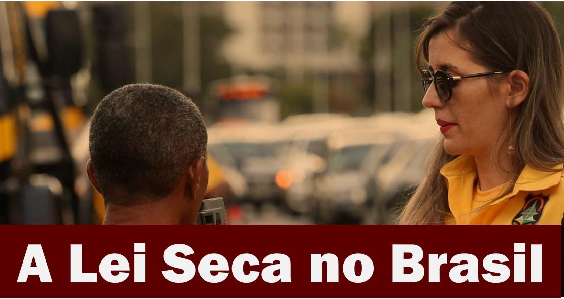 A Lei Seca no Brasil