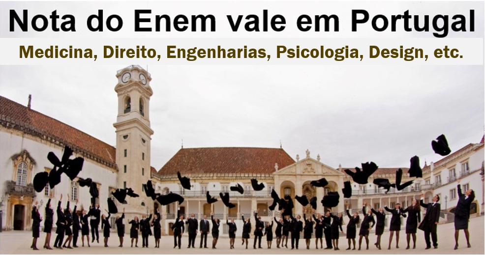 Nota do Enem vale em Portugal