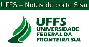 Notas de corte Sisu 2018 na UFFS