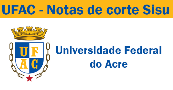 todas as notas de corte sisu 2019 na UFAC