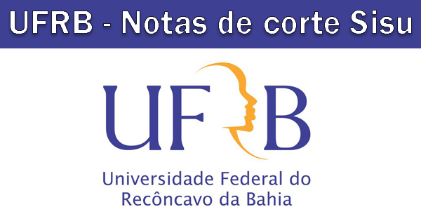 Notas de corte Sisu 2019 na UFRB