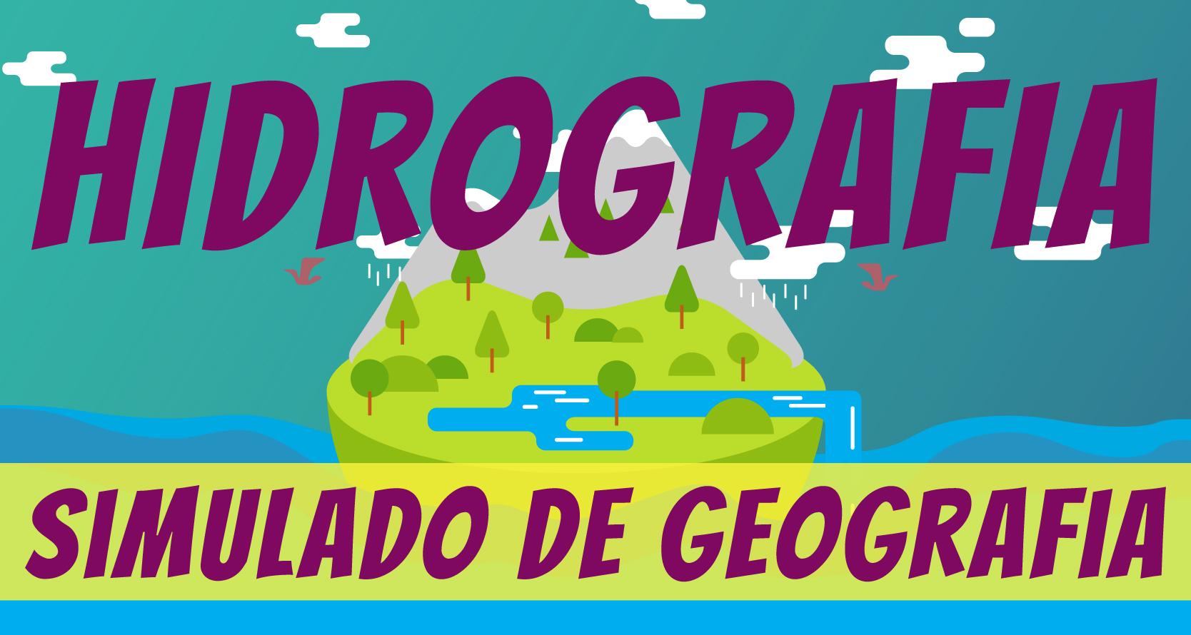 Simulado de Hidrografia de Geografia