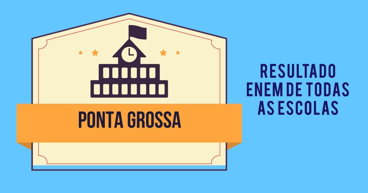 Resultado Enem Ponta Grossa