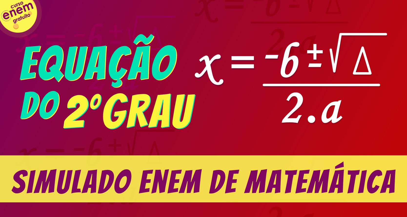 simulado de equação do segundo grau