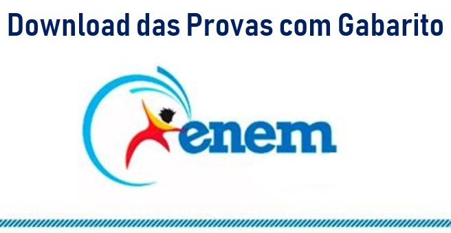 Download das provas do Enem com Gabarito
