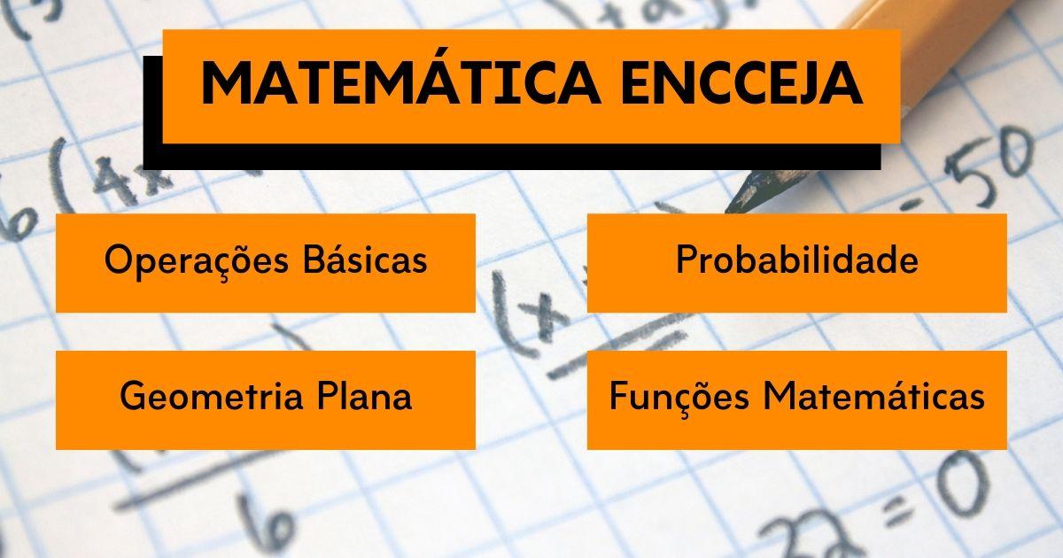 Matemática para o Encceja - principais temas