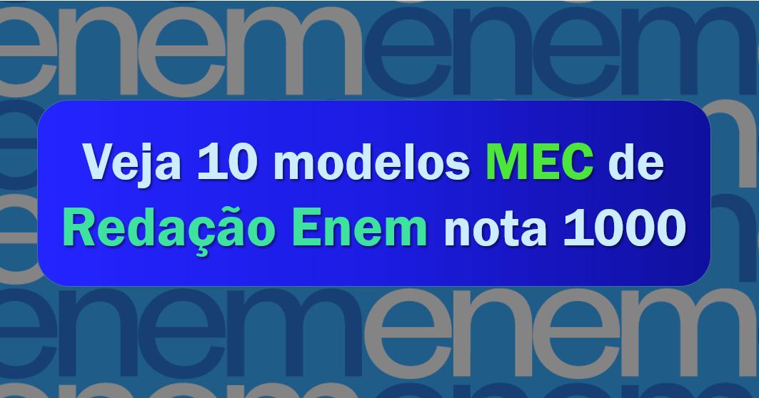 modelos MEC de redação Enem nota 1000
