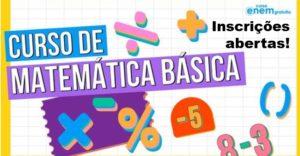 Curso Gratuito de Matemática Básica do Enem - Inscrições Gratuitas
