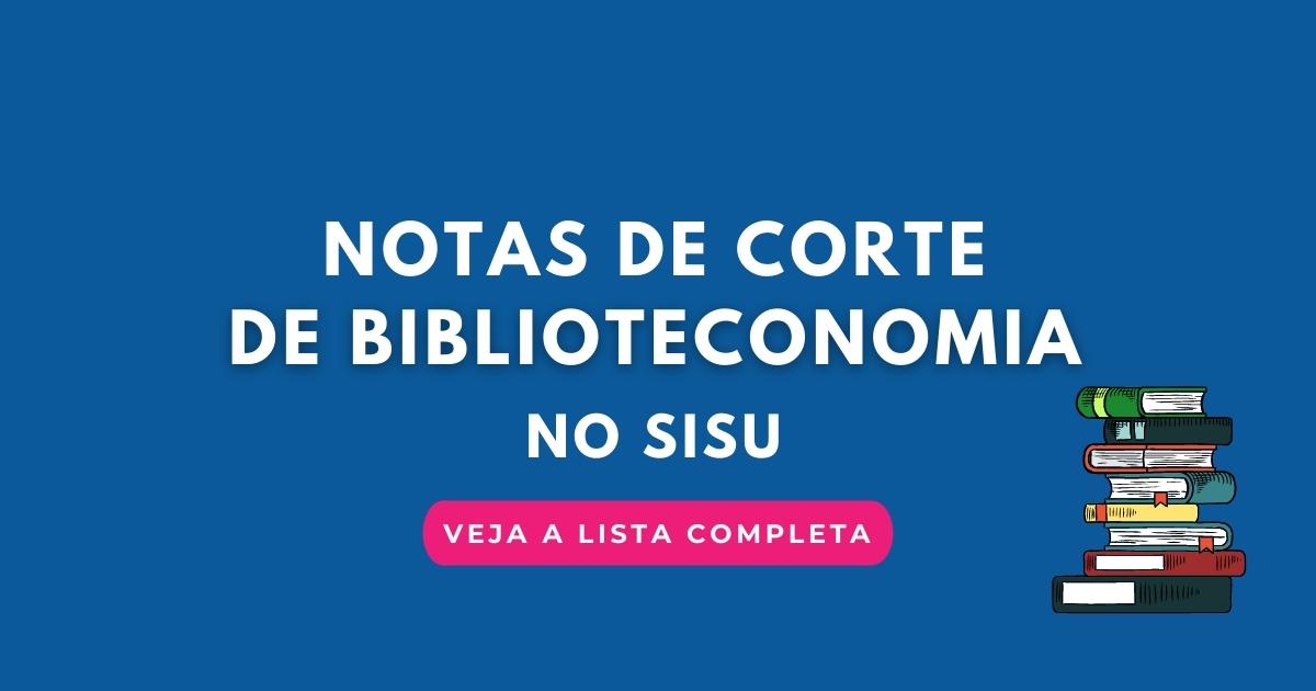 Notas de corte de Biblioteconomia