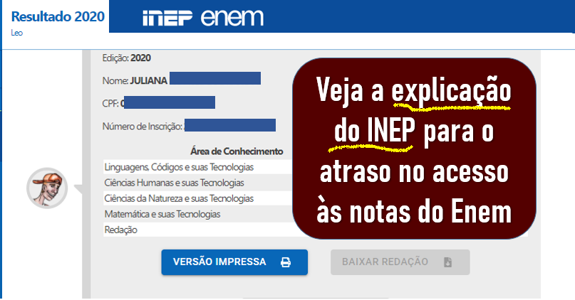 INEp explica atraso no acesso aos resultados do Enem
