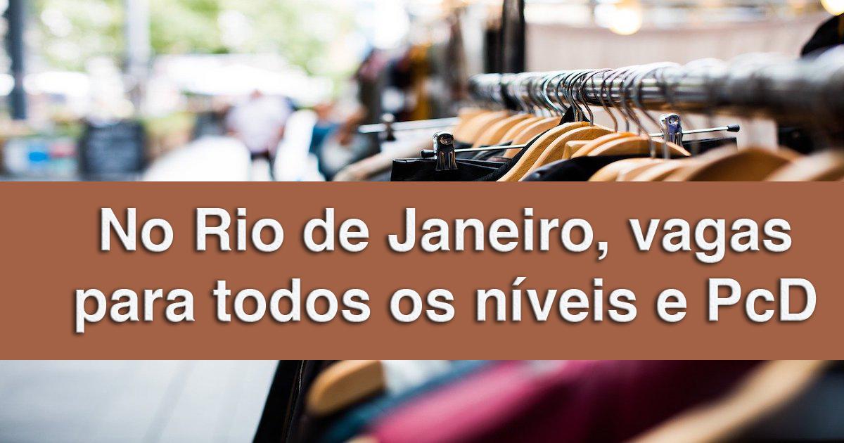 Rio de Janeiro: 234 vagas com e sem experiência