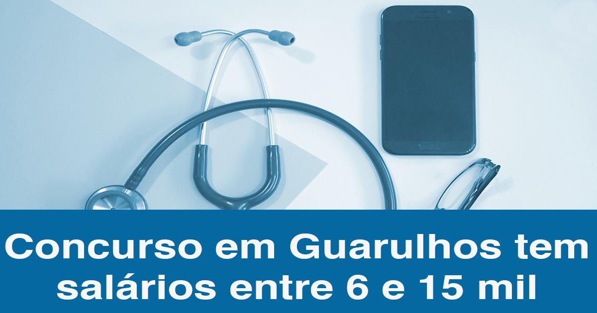 Concurso Guarulhos: 35 vagas; salários até 15 mil