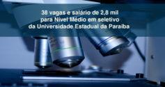 Paraíba: seletivo com salário até 3.5 mil e 44 vagas para níveis Médio e Superior