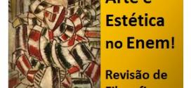 Revisão de Filosofia –  Arte e Estética: O que é feio? O que é belo?