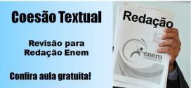 Coesão Textual na Redação Enem – Veja aula gratuita aqui