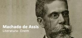 Machado de Assis – Aula de revisão para Literatura Enem. Confira vida e obra do 'Bruxo do Cosme Velho'. '