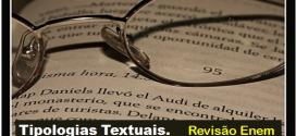 Aprenda as diferentes Tipologias Textuais – Revisão de Literatura Enem.