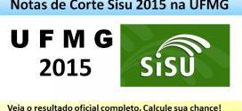 UFMG – Notas de Corte Enem no Sisu 2015. Medicina e Engenharias lideram a corrida. Veja.